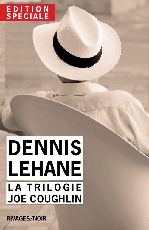 Edition Spéciale Dennis Lehane - La trilogie Joe Coughlin