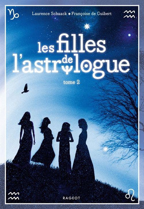 Les filles de l'astrologue t.2