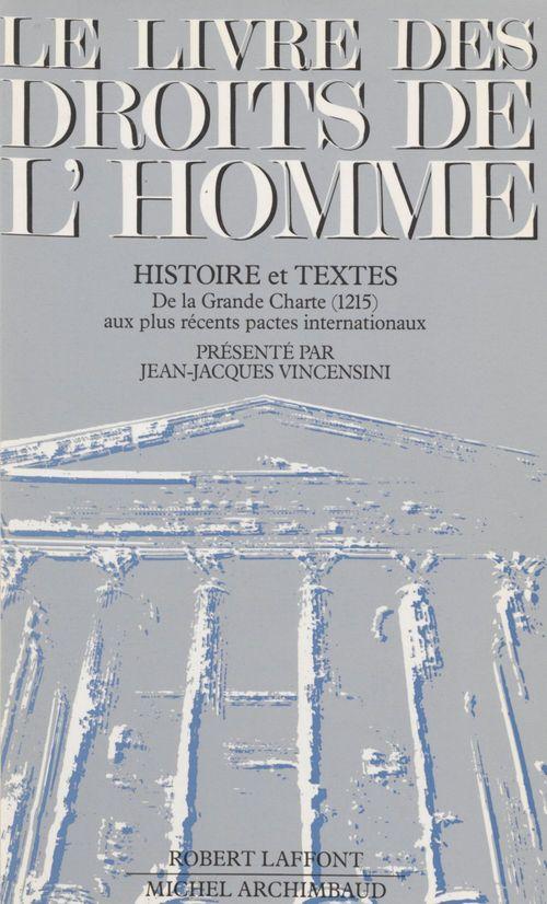 Jean-Jacques Vincensini Le Livre des droits de l'homme