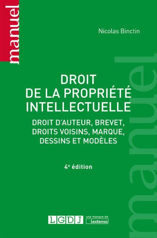 Droit de la propriété intellectuelle - 4e édition