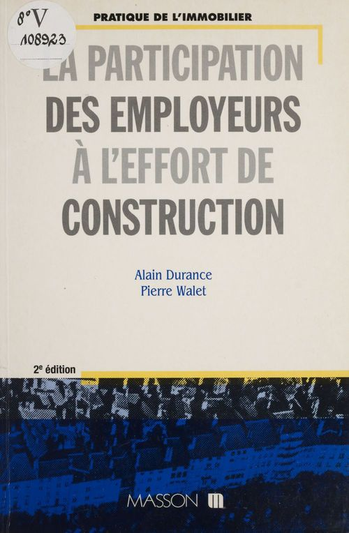 La Participation des employeurs à l'effort de construction
