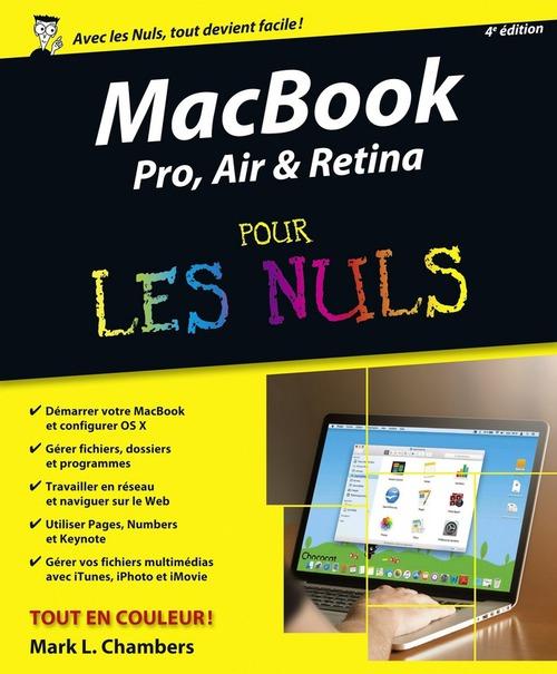 Mark L CHAMBERS MacBook Pro, Air & Retina pour les Nuls, 4e édition