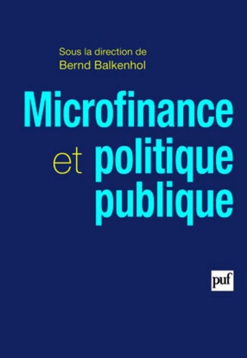 Bernd Balkenhol Microfinance et politique publique