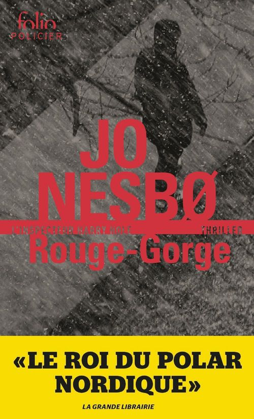 Rouge-Gorge (L'inspecteur Harry Hole - Tome 3)