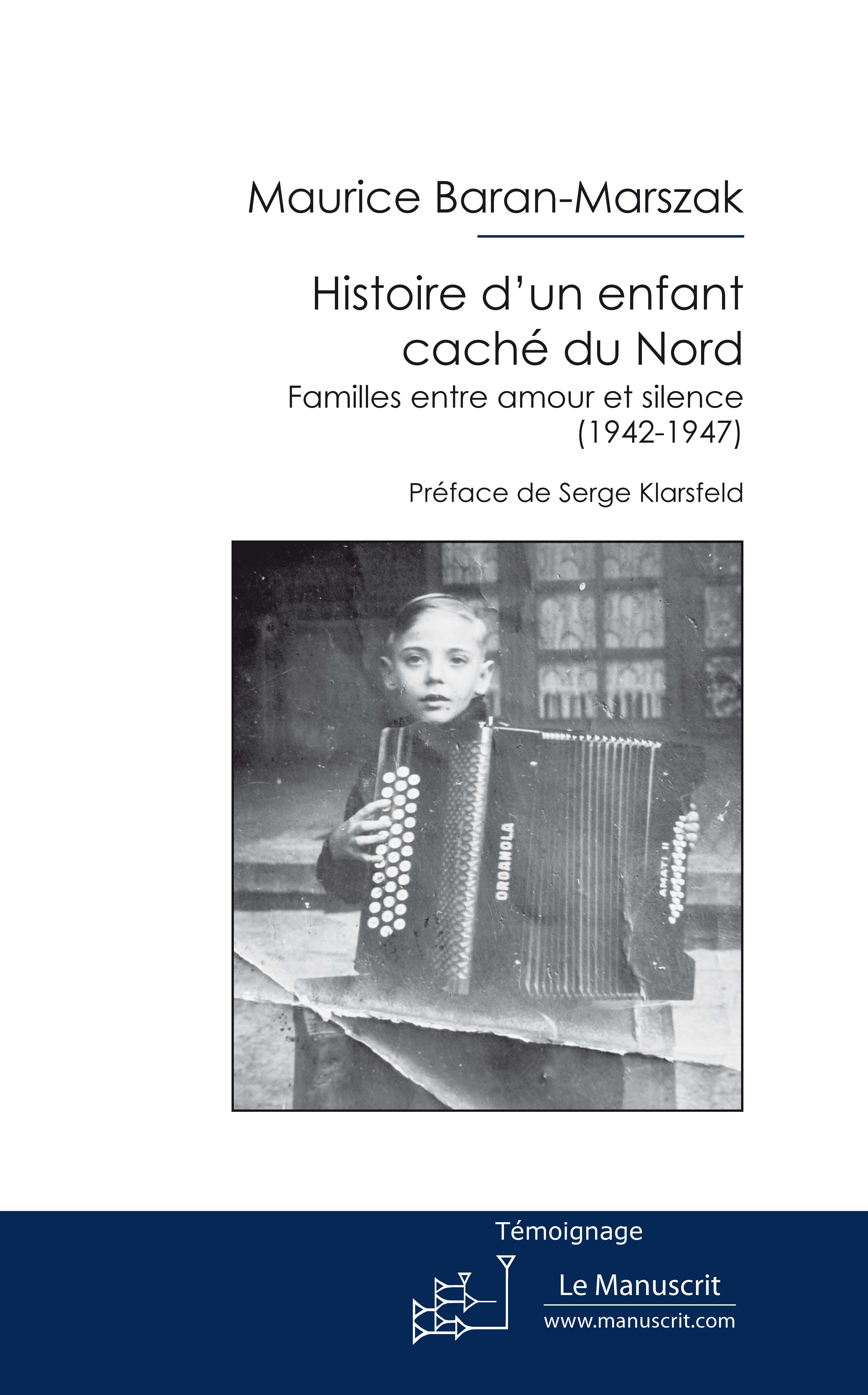 Maurice Baran-Marszak Histoire d'un enfant caché du Nord