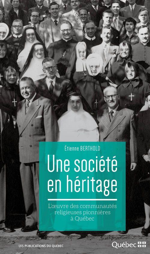 Étienne Berthold Une société en héritage