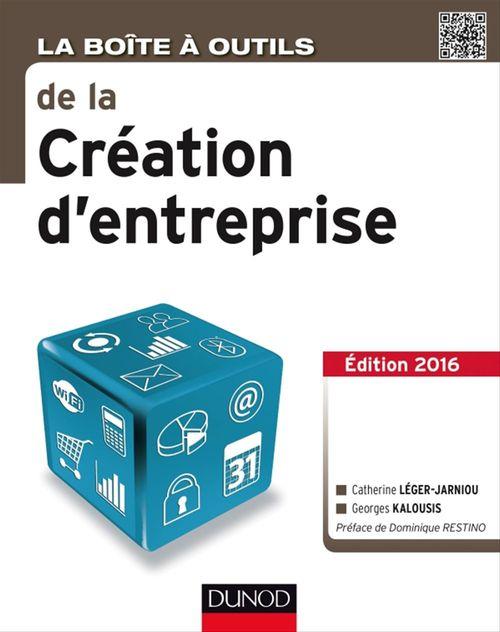 Georges Kalousis La Boîte à outils de la Création d'entreprise - 4e éd.