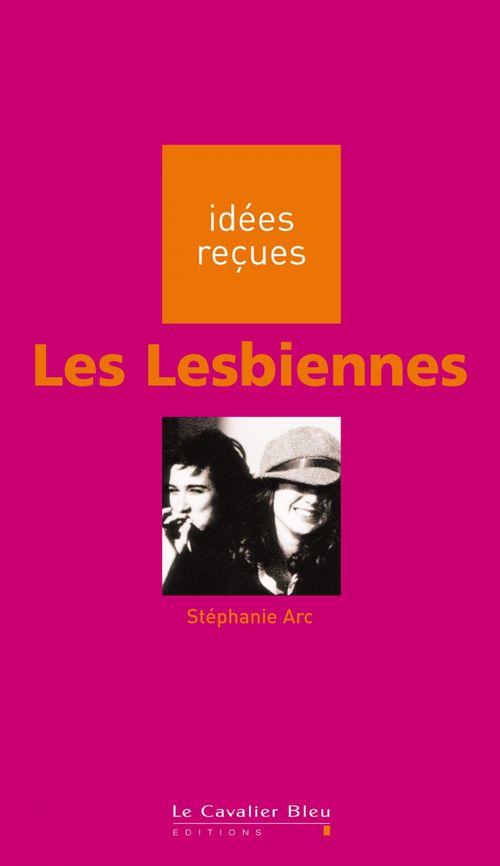 Stéphanie Arc Les Lesbiennes