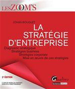 Johan Bouglet La stratégie d'entreprise - 3e édition
