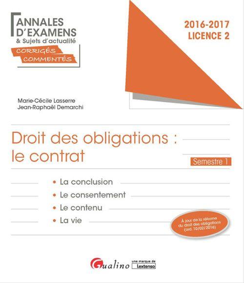 Marie-Cécile Lasserre Droit des obligations: le contrat 2016-2017 - Licence 2 - Semestre 1 - 1e édition