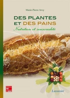 Marie-Pierre Arvy Des plantes et des pains
