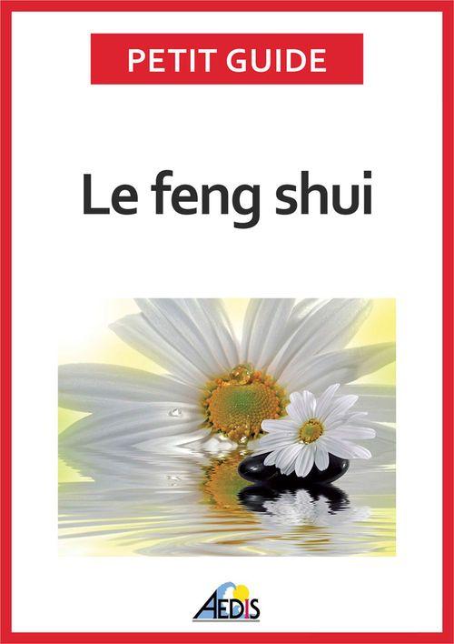 Petit Guide Le feng shui