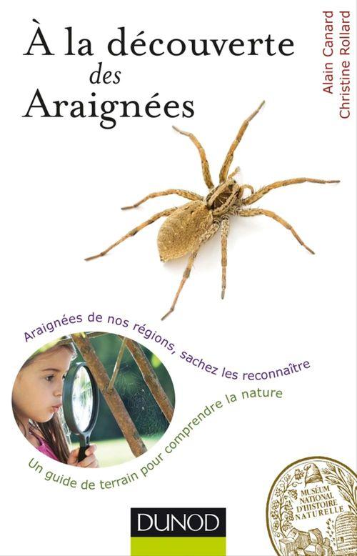 Christine Rollard A la découverte des Araignées