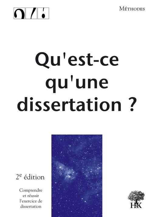 Andre Leblanc Qu'est-ce qu'une dissertation ? (2e édition)