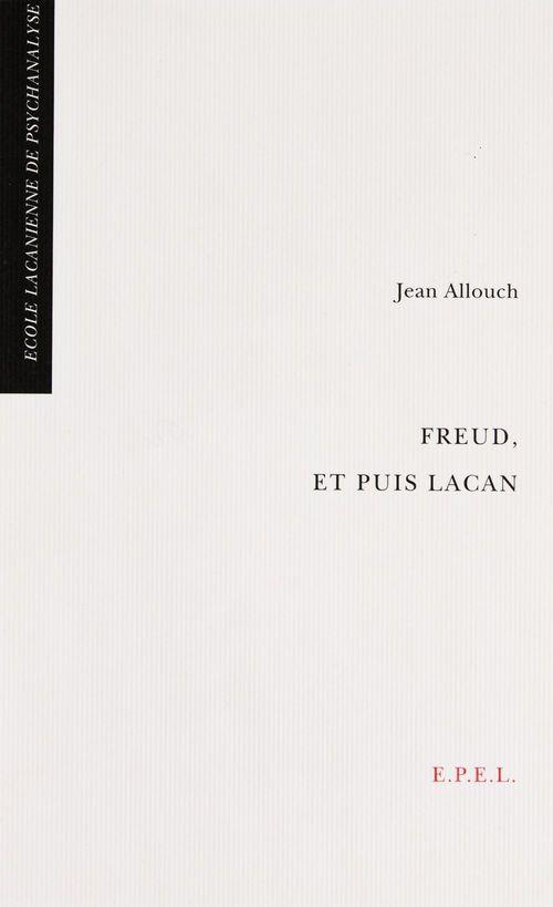 Freud, et puis Lacan