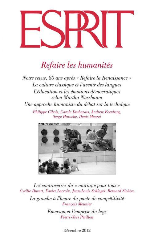 Esprit décembre 2012 - Refaire les humanités
