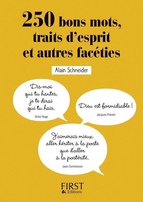 Alain SCHNEIDER Petit Livre - 250 bons mots, traits d'esprit et autres facéties