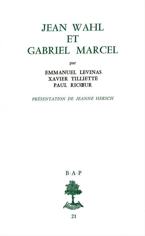 Jean Wahl et Gabriel Marcel