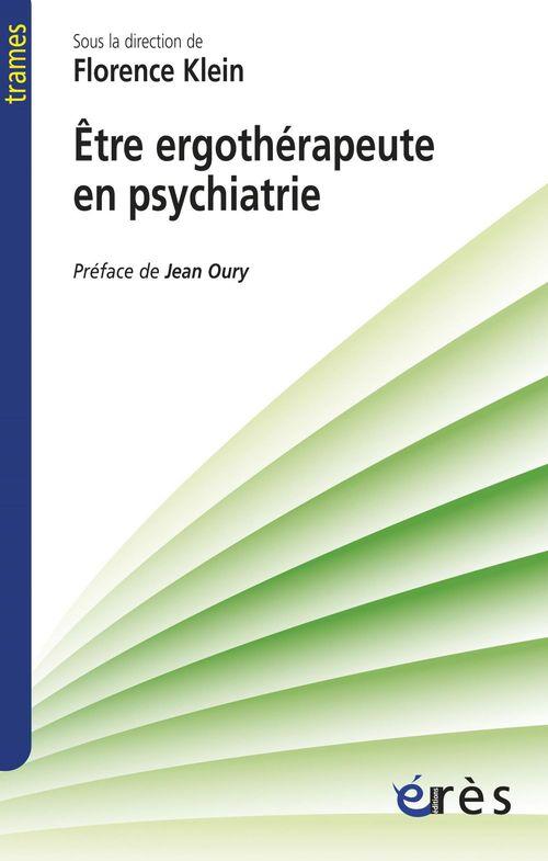 FLORENCE KLEIN Etre ergothérapeute en psychiatrie