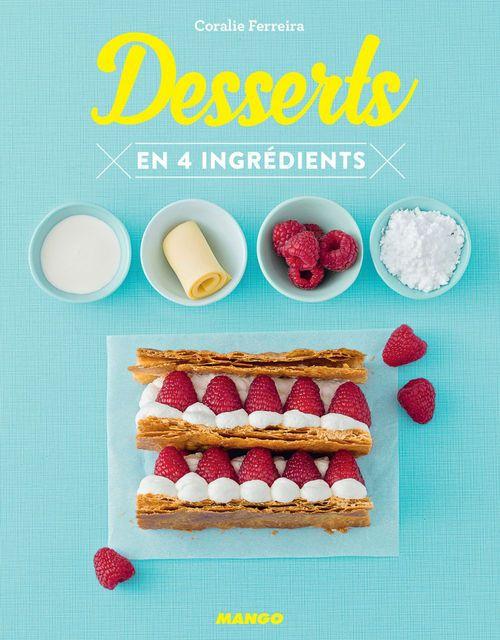 Coralie Ferreira Desserts en 4 ingrédients