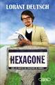 Hexagone ; sur les routes de l'histoire de France