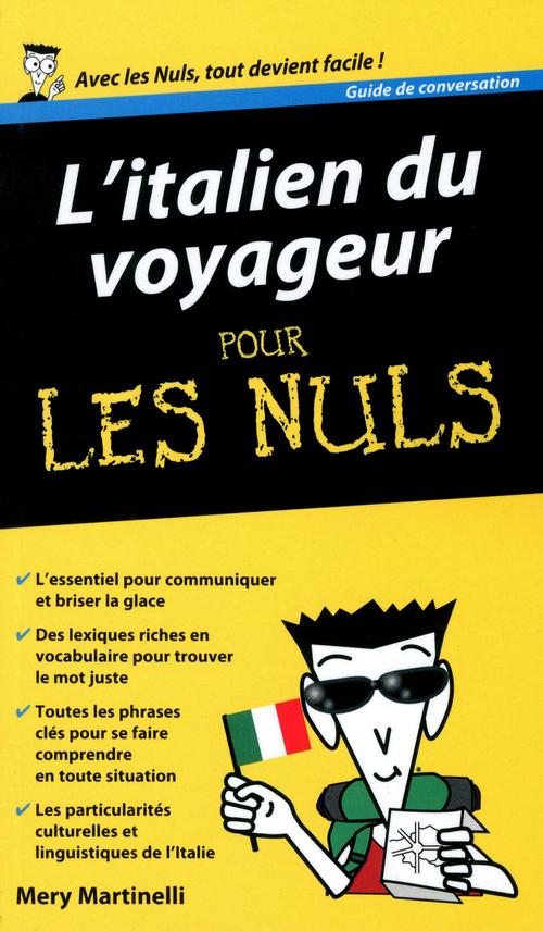 Collectif L'Italien du voyageur - Guide de conversation Pour les Nuls