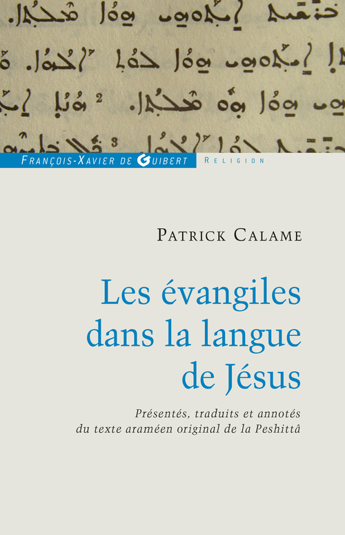 Patrick CALAMUSA Les évangiles dans la langue de Jésus