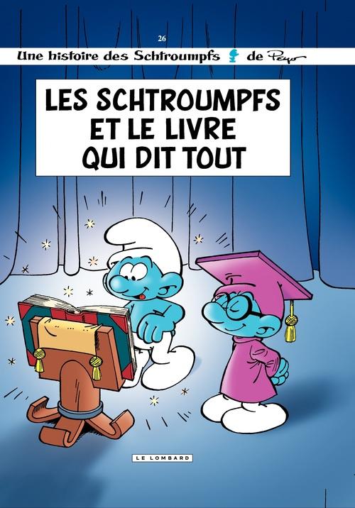 Les Schtroumpfs Lombard - Tome 26 - Schtroumpfs et le Livre qui dit tout (Les)