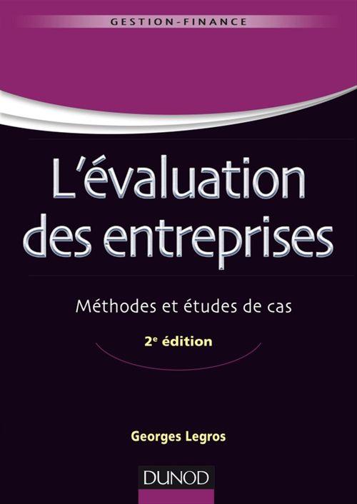 Georges  Legros L'évaluation des entreprises - 2e éd.