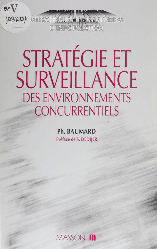 Philippe Baumard Stratégie et surveillance des environnements concurrentiels