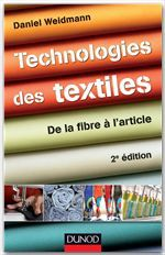 Technologies des textiles ; de la fibre � l'article (2e �dition)