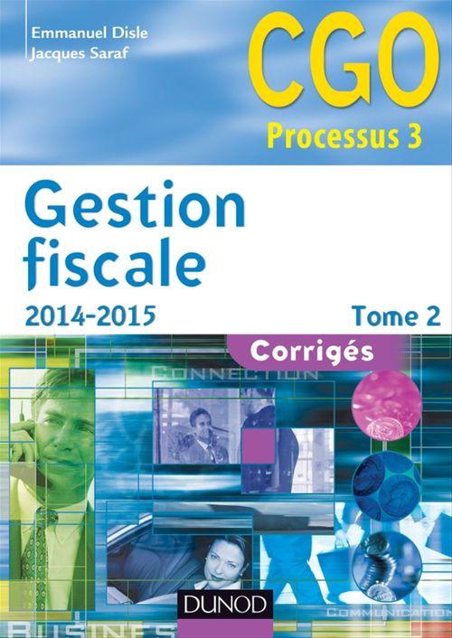 Emmanuel Disle Gestion fiscale 2014-2015 - Tome 2 - 13e éd