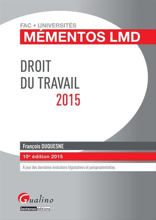 Francois Duquesne Droit du travail (édition 2015)