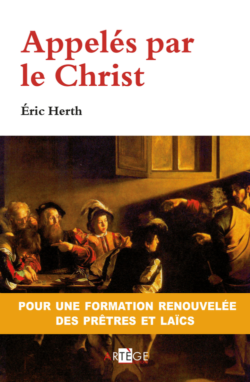 Eric Herth Appelés par le Christ