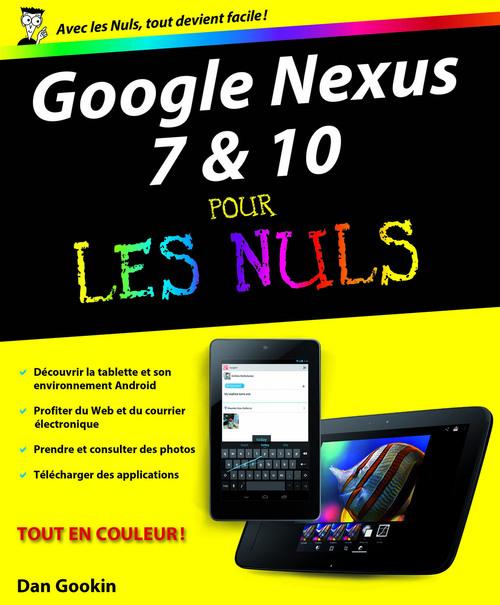 Doug Lowe Google Nexus 7 et 10 Pour les Nuls
