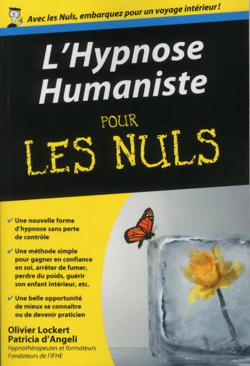 Olivier Lockert L'hypnose humaniste pour les nuls