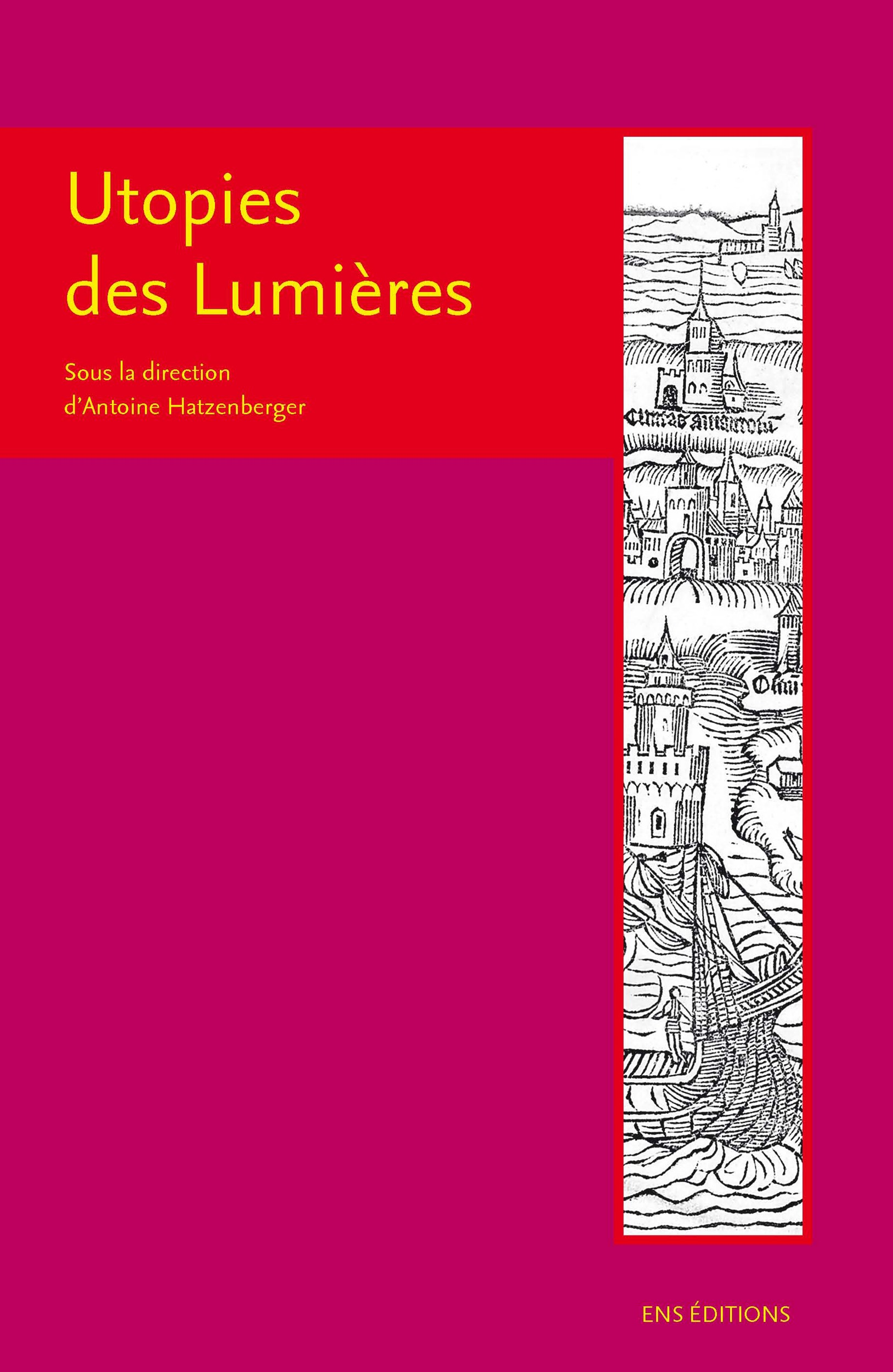 Antoine Hatzenberger Utopies des lumières