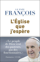 L'Eglise que j'esp�re