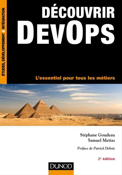 Stéphane Goudeau Découvrir DevOps - 2e éd.