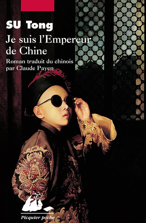 Tong SU Je suis l'Empereur de Chine