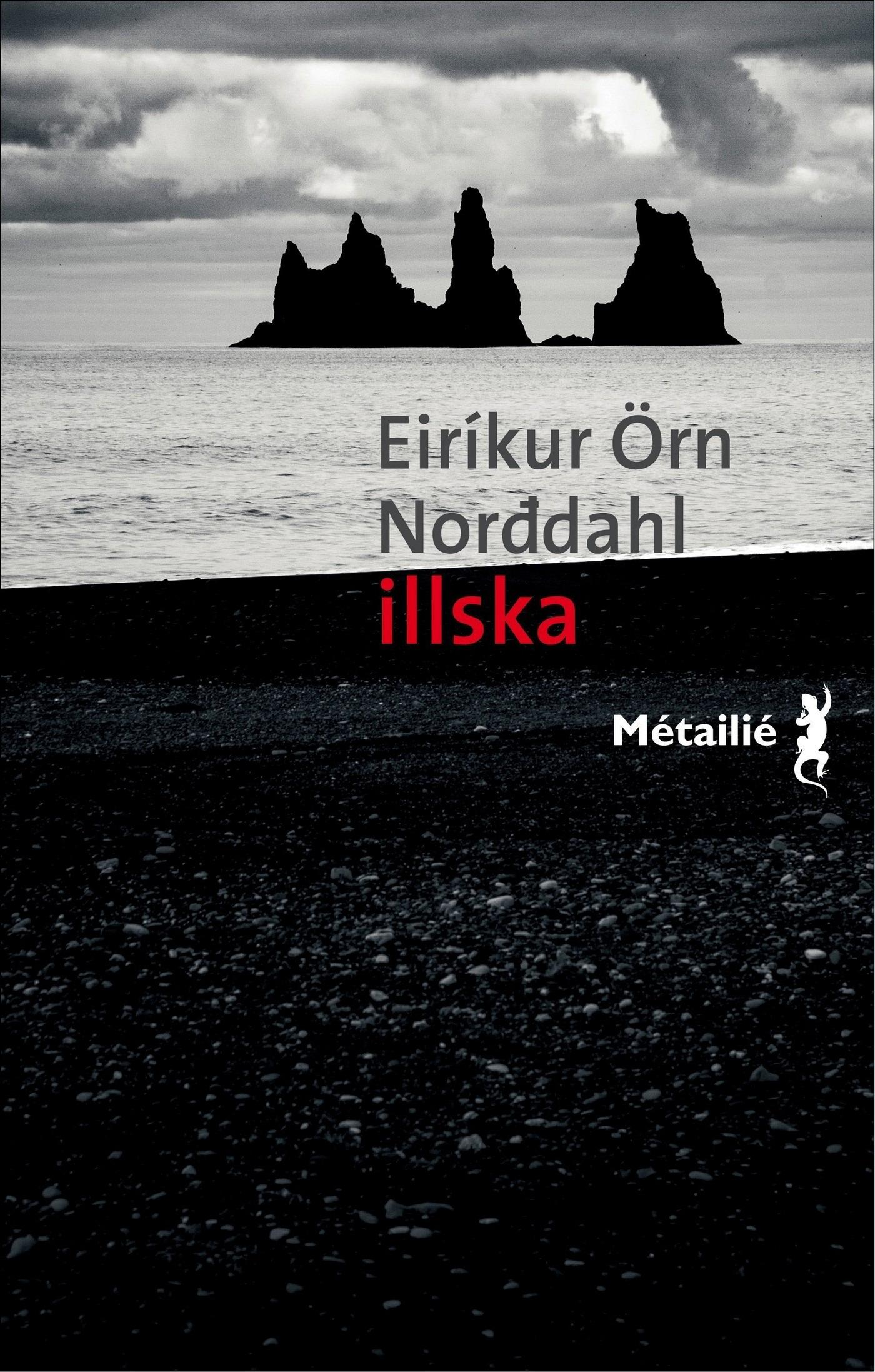 Eiríkur Örn Norddahl Illska
