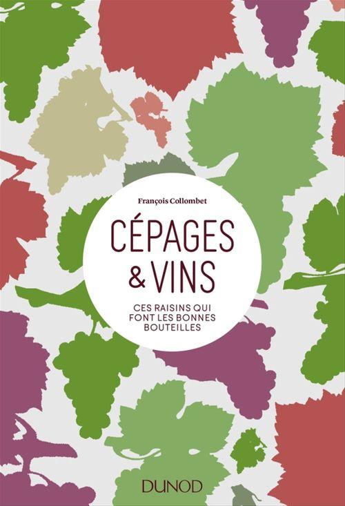 François Collombet Cépages & vins