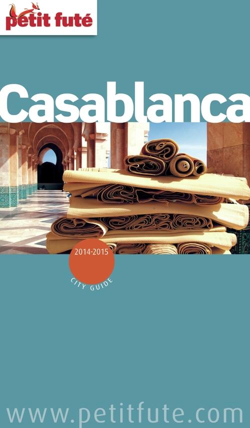Collectif Casablanca 2013 Petit Futé (avec cartes, photos + avis des lecteurs)