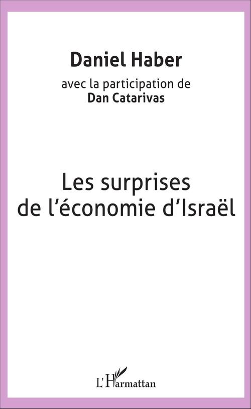 Daniel Haber Les surprises de l'économie d'Israël