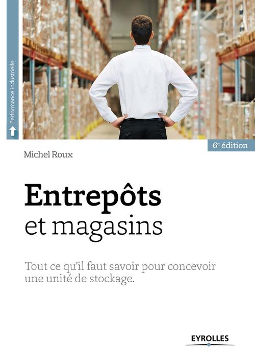 Michel Roux Entrepôts et magasins