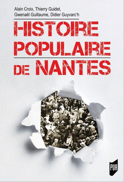 Thierry GUIDET Histoire populaire de Nantes