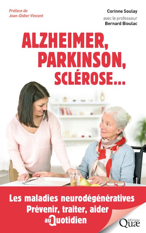 Alzheimer, Parkinson, sclérose...