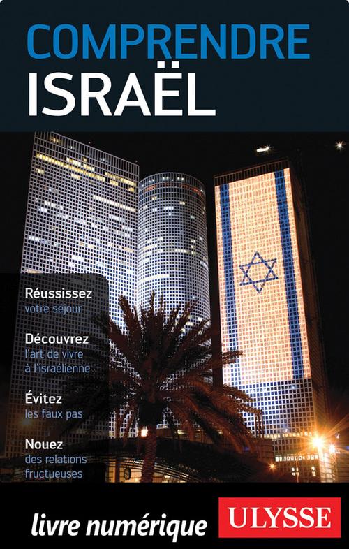 Elias Levy Comprendre Israël