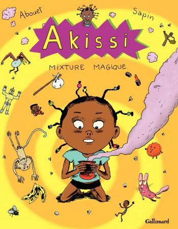 Marguerite Abouet Akissi - Tome 5 - Mixture magique