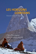 Les horizons lointains ; souvenir d'une vie d'alpiniste